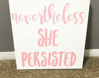 She Persisted Wood Nursery Sign / nursery decor / home decor / gifts