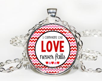1 Corinthians 13:8 Love Never Fails-Glass Pendant Necklace/Bible Verse/Scripture/Christian Gift/Religious Jewelry/Faith Gift/Baptism Gift