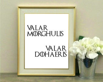 Valar morghulis Valar dohaeris, Game of Thrones, Fan, GOT, Quote, Winter is Coming, High Valyrian, Typography, Instant Download, TV, Print