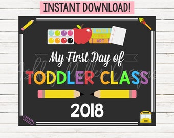 First Day of Toddler Class Sign - 1st Day of Toddler Class Sign - Back to School Sign - School Chalkboard - First Day of School Sign Printab