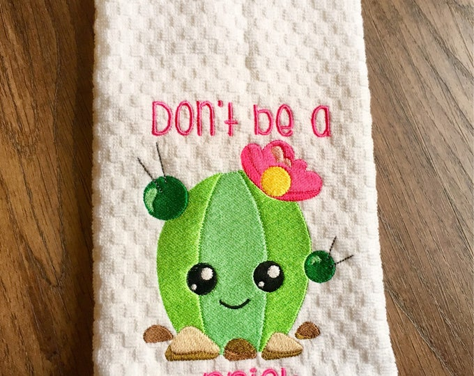 Don't Be A Prick Embroidered Kitchen Towel or Apron