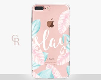 Slay iPhone SE Case - Clear Case - For iPhone 8 - iPhone X - iPhone 7 Plus - iPhone 6 - iPhone 6S - iPhone SE Transparent - Samsung S8 Plus