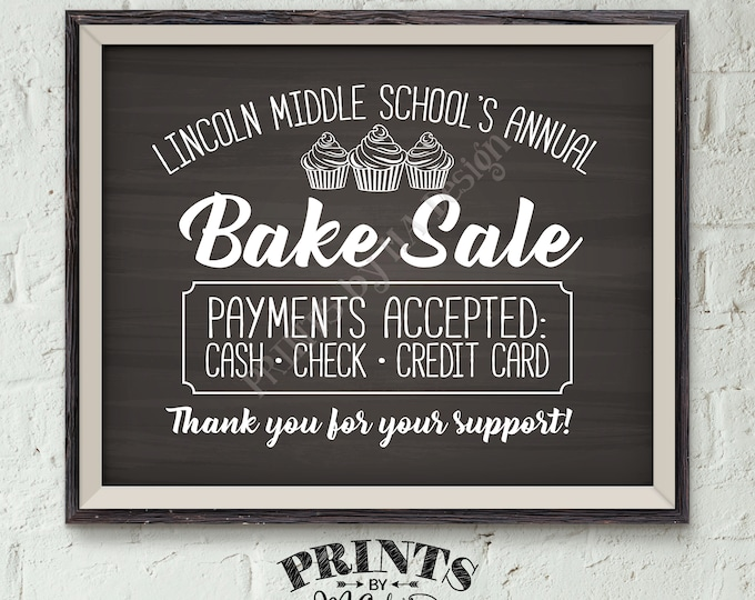"""Bake Sale Sign, Custom Bake Sale Flyer, Fundraiser Sign, Cookie Booth, Cookie Sale, Cupcakes Sign, PRINTABLE 8x10"""" Chalkboard Style Sign"""