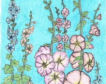 Hollyhocks by Mary Bottom Original Ink and Colored Pencil on Paper 6x9 Matted