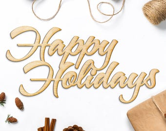 Happy Holidays Wood Cut Sign - Laser Engraved Sign, Wood Sign Wall Decor, Christmas Wood Decor, Holidays Wood Sign, Happy Holidays Sign