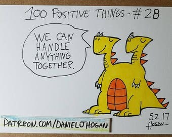 100 Positive Things Drawing #28 - We Can Handle Anything Together - Art Marker Cartoon Dragon - 4x6 - Original Art - Not a Print