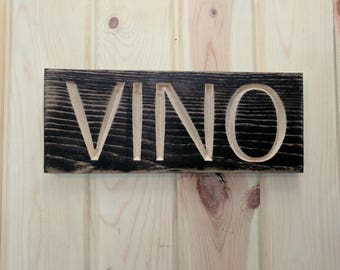 Carved VINO Sign on Reclaimed wood, Carved Reclaimed Sign, ReclaimedSign