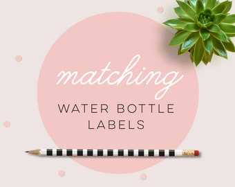 Water bottle labels to match any of my invitations