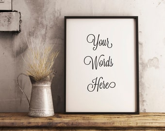 Custom Printable Poster, Printable, Typography, Wall Decor, Wall Art, Wall Art Prints, Typography Printable, Typography Art, Customizable