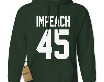 Impeach 45 President Adult Hoodie Sweatshirt