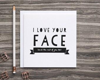 Anniversary Card For Him - Card For Boyfriend - Funny Anniversary Card - Funny Love Card - I Love Your Face - I Love You Card - BFF Card