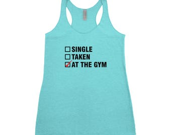 Relationship Status Tank - At the Gym Tank - Women Workout Tank - Gym Apparel - Relationship Tank - Workout Shirt - Gym Tank - Funny Tank