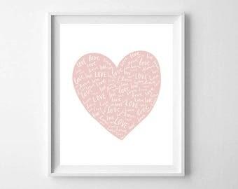 Love Heart Print, Printable Art, Heart Print, Pink Heart Print, Heart Wall Art, Love Print, Love Printable, Nursery Decor, Love Words Print