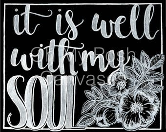 It is Well With My Soul Black and White Floral Digital Download