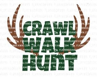 crawl walk hunt svg, hunting svg files, buck svg files, svg hunting, hunter svg, baby hunting svg, boy hunting svg, hunting buddy svg