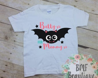 Batty for Mommy Toddler Halloween Shirt, Cute Toddler Shirt, Toddler Bat Shirt, Kids Halloween Shirt, Cute Halloween Shirt, Cute Bat Shirt