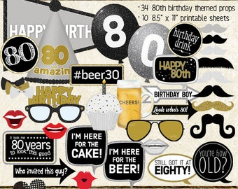 Photo Booth Props, HAPPY 80TH BIRTHDAY, boy, guy, man, printable sheets, instant download, black, gold, silver, selfie station