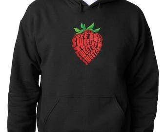 HOODIEStrawberry I am Sweet And I Know IT Hoodie Sweet Like Sugar Sweatshirt