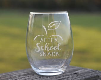 After school snack etched wine glass | teacher life | end of the year gift | stemless wine glass
