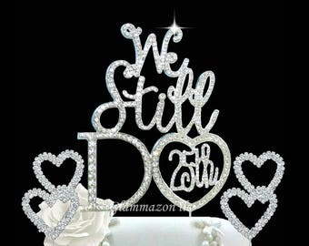 Mr & Mrs We Still Do Hearts-25th Anniversary- Vow renewal- Cake topper- Anniversary Wedding celebration decor made with Crystal rhinestones