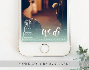 "Hand Drawn Wedding Cake ""We Do"" Personalized Handwritten Calligraphy Snapchat Geofilter for Wedding, Shower, or Engagement Party"