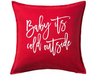 Baby it's Cold Outside pillow cover - Winter Pillow Cover - Christmas Home Decor - Christmas Pillow Cover - Red Pillow Cover