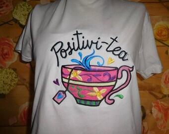 Motivational Tshirt~Positivi-tea Tshirt~Runners Inspirational Tshirt~Exercise Tshirt~Running Tshirt~Running Gift~Aerobic Gift~Fitness Gift