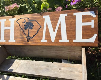 Palmetto State South Carolina HOME Sign