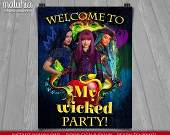 Descendants 2 Birthday Sign - INSTANT DOWNLOAD - Disney Descendants 2 Party Birthday - Printable Welcome Sign - Mal Evie Uma Poster