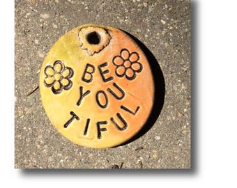 Be-You-tiful - Stoneware Pendant