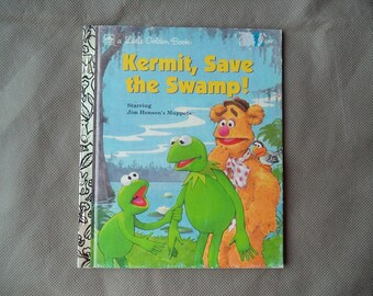 A Little Golden Book , Kermit Save the swamp,1992 children book ,Jim henson's muppets  , Childrens story book