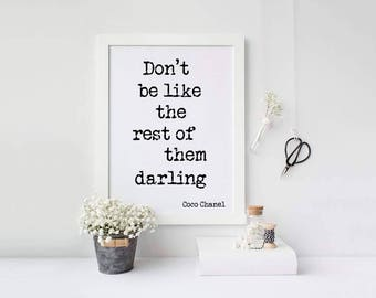 Don't be like the rest of them Darling Print - Coco Chanel Print - Typography Print
