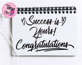 Success is yours! Congratulations SVG cut file for Cricut and Silhouette cutting machines Blessing SVG Unique Font