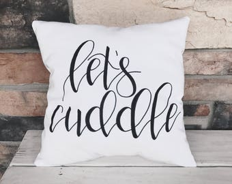 Let's cuddle | Throw Pillow | Calligraphy | Handmade | Home decor | Bedding
