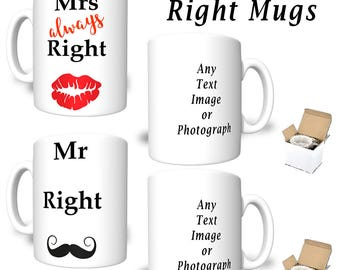 A Right Pair of Mugs Mr Right & Mrs ALAWAYS Right  Printed Mug Set Personalised with Text Image Photograph