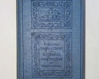 the personal reflections of nathaniel hawthorne An analysis of personal reflections of nathaniel hawthorne in the house of the seven gables pages 2 words 904 view full essay more essays like this:.