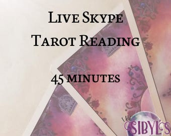 Live Skype Tarot Reading - 45 minutes