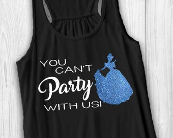 You can't party with us - Cinderella Tank