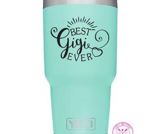 Best Gigi Ever Grandma Decal Yeti Ozark Tumbler Cup Laptop Car Decal Sticker