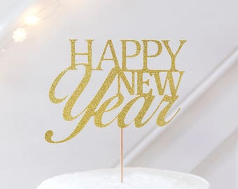 HAPPY NEW YEAR Cake Topper, New Years Eve Cake Topper. New Years Party Cake Topper, New Year Party Decorations, New Year ideas, Cake Topper