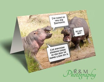 hippo funny card - dog joke card - funny card - joke card - any occasion card - animal quote card - blacksmith card - funny saying card