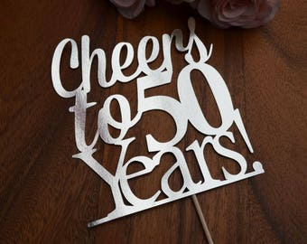 Cheers to 50 Years! Birthday/Anniversary Cake Topper - 50th Birthday Cake Topper - Assorted Colours