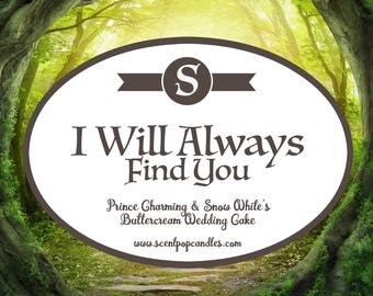 I Will Always Find You, Once Upon a Time Soy Candle