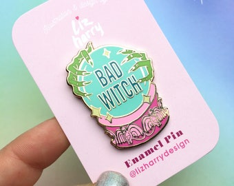 BAD WITCH Pin - Wizard Of Oz Pin - Gift For Mum - Gift For Her - Lapel Pin - Enamel Pin - Wizard Of Oz Gift - Wicked Gift - Stocking Stuffer