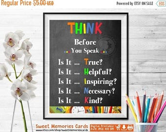 50% OFF SALE Think Before You Speak Sign, Classroom Rule, Classrooms Decor, Classroom Sign, Teacher Gift, Instant Download