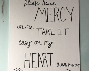 """Shawn Mendes """"Mercy"""" lyric painting// 11 by 14 in // handmade // only one available!"""
