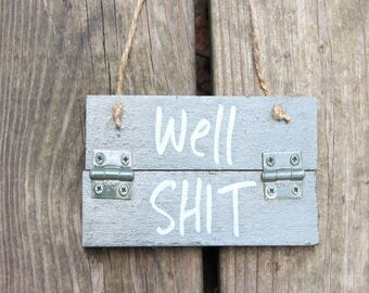 Shit Sign - Bathroom Wood Sign - Bathroom Humor - Funny Wood Signs - Small Wood Signs - Southern Decor - Southern Charm - Simply Southern