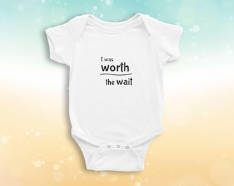 I Was Worth The Wait Babygrow
