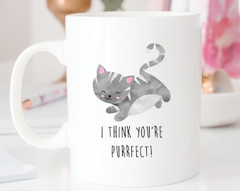 I Think You're Perfect Cat Mug | Purrfect | Cute Mugs | Cat Mugs | Valentine's Day Mugs | Coffee Mug | Funny Quote | Kawaii Mugs