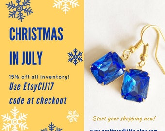 Christmas in July, July 1-10 - 15% off everything!